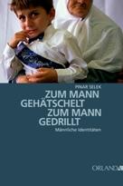 zum_mann_gehaetschelt_zum_mann_gedrillt_g